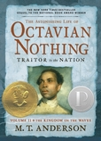 The Astonishing Life of Octavian Nothing, Traitor to the Nation, Volume II