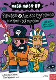 Mega Mash-Up: Pirates vs. Ancient Egyptians in a Haunted Museum