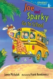 Joe and Sparky Go to School