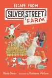 Escape from Silver Street Farm