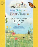 We're Going on a Bear Hunt: Let's Discover Bugs