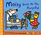 Maisy Goes to the Hospital