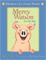 Mercy Watson Boxed Set: Adventures of a Porcine Wonder