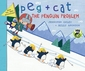 Peg + Cat: The Penguin Problem
