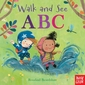 Walk and See: ABC