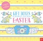 Gift Boxes to Decorate and Make: Easter
